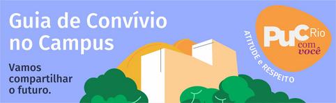 PUC-Rio divulga ações normativas e preventivas de saúde e segurança - covid-19, para viabilizar o uso do campus de forma segura, consciente e gradativa
