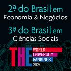 PUC-Rio é segunda melhor universidade brasileira nas áreas de Economia & Negócios e terceira na área de Ciências Sociais, de acordo com o THE World University Rankings 2020 by Subjects