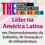 Desenvolvimento da Indústria, de Inovação e de Infraestrutura coloca PUC-Rio, mais uma vez, na liderança latino-americana do THE University Impact Rankings 2020